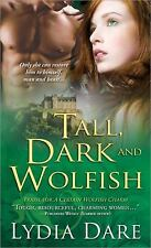 Tall, Dark and Wolfish, Dare, Lydia, Good Condition, Book