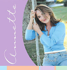Annette - Christian Music - GROWING INTO MYSELF [2005] CD - New
