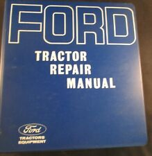 Ford 2000, 3000, 4000 and  5000 Tractor Repair Service Manual