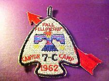 BOY SCOUTS 1962 Canyon Camp 7-C Pocket/Shoulder Patch BSA Fall Fellowship S69
