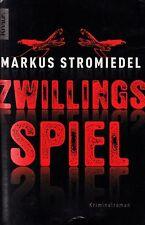 *- ZWILLINGSSPIEL -  von Markus STROMIEDEL  tb  (2008)