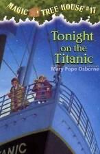 Magic Tree House 17 Tonight On The Titanic by Mary Pope Osborne (Paperback, 1999)