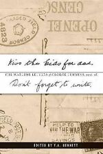 Kiss the Kids for Dad The Wartime letters of George Timmins