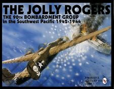 Book - The Jolly Rogers: The 90th Bombardment Group in the Southwest Pacific