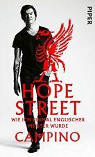 Campino - Hope Street - Wie ich einmal englischer Meister wurde - Buch gebunden