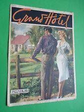 GRAND HOTEL rivista 1950 215 Il Sogno - fulmine a Vercelli