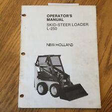 New Holland L 250 Skid Steer Loader Operators Manual Maintenance Guide 42025010