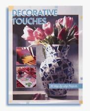 Decorative Touches Home Decorating book 35 step by step projects