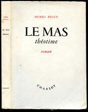 Henri Bosco : LE MAS THEOTIME - 1945, envoi