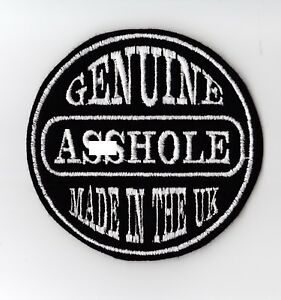 GENUINE A**HOLE MADE IN THE UK PATCH BIKER SCOOTER SEW ON