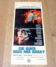 CHI GIACE NELLA MIA BARA? locandina poster affiche Bette Davis Dead Ringer E67
