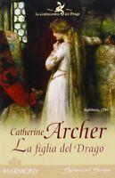 La figlia del drago - Catherine Archer - Libro nuovo in offerta !
