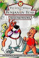 The Secret World of Benjamin Bear - Having Fun with Pets BRAND NEW RARE KIDS DVD