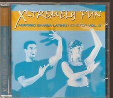 CD COMPIL 13 TITRES--X-TREMELY FUN--AEROBIC SAMBA LATINO NON STOP VOL 3--2002
