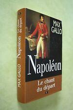 max gallo napoléon le chant du départ