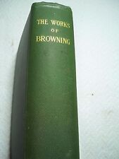 Vintage Hard Copy Book The Complete Works of Robert Browning 1907