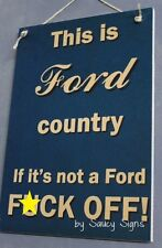 Naughty Ford Country F^ck Off! Sign - racing mustang gt truck suv zodiac parts