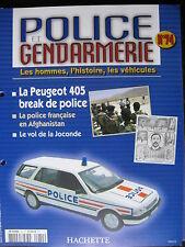 FASCICULE 74  POLICE GENDARMERIE PEUGEOT 405 BREAK DINKY ET CIJ BREAK PEUGEOT