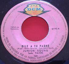 """60s Latin Pop Psych JUNIOR SQUAD """"Dile a tu.."""" RARE 7"""" Single LADIES WC *"""