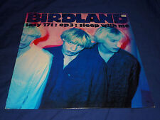 "BIRDLAND - SLEEP WITH ME - UNPLAYED 12"" VINYL"