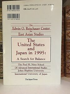 The UNITED STATES and JAPAN in 1995 : A search for balance : first edition