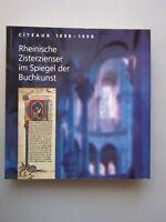 2 Bücher Citeaux 1098 - 1998 rheinische Zisterzienser Buchkunst Evangelienbuch
