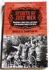 Spirits of Just Men by Charles D. Thompson Jr.