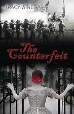 The Counterfeit by Tracy Winegar (2015, Paperback)