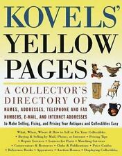 Kovels' Yellow Pages: A Directory of Names, Addresses, Telephone and Fax Number