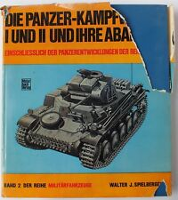 DER PANZER KAMPFWAGEN 1 UND 2 by WALTER J SPIELBERGER.  UK DISPATCH.