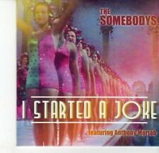 (DJ604) The Somebodys, I Started A Joke ft Anthony Moriah - 2012 DJ CD