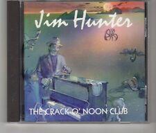 (HK643) Jim Hunter, The Crack O' Noon Club - 1995 CD