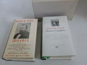 2 TOMES LA PLEIADE, OEUVRES, GERARD DE NERVAL,TOME I / 1966 TOME II / 1984. TBE
