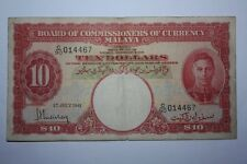 (PL) NEW SALES: $10 TEN DOLLARS C/90 014467 MALAYA KING GEORGE VI 1941 FINE