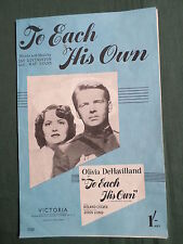 "OLIVIA DE HAVILLAND - ""  TO EACH HIS OWN  ""  - SHEET MUSIC FOR THE SONG"