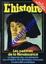 L'histoire n°72 -11/1984 peintre de la Renaissance rois fainéants guerre Algérie