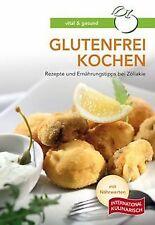 Glutenfrei kochen: Rezepte und Ernährungstipps bei Zöliakie   Buch   Zustand gut