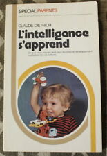 L'intelligence s'apprend ✤ Claude Dietrich ✤ 1974