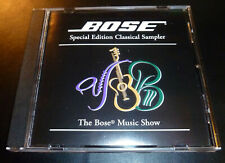 """BOSE® """"Special Edition Classical Sampler"""" Music Show (CD 1998) ***GREAT SHAPE***"""