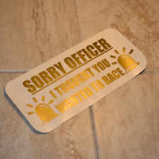 Sorry Officer Decal