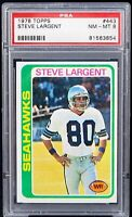 1978 Topps Seahawks HOF Star STEVE LARGENT Vintage Card PSA 8 NM-MT Low Pop !