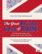 The Great British Book of Baking 120 best-loved recipes from teatime treats NEW