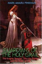 Guardians of the Holy Grail Paperback Mark Amaru Pinkham