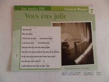 CARTE FICHE PLAISIR DE CHANTER CHARLES TRENET VOUS ETES JOLIE
