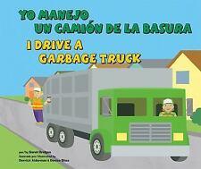 Yo manejo un camión de la basura/I Drive a Garbage Truck (Vehículos de-ExLibrary