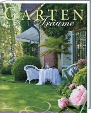 * GARTEN TRÄUME  * Wohnen & Garten, Gartendeko, Deko, Rezepte..., B. Seewald