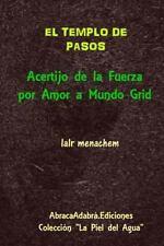 El Templo de Pasos : Acertijo de la Fuerza Por Amor a Mundo Grid by iaIr...