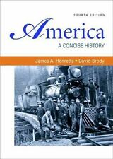 America Vols. 1 & 2 : A Concise History by David Brody and James A. Henretta (2…