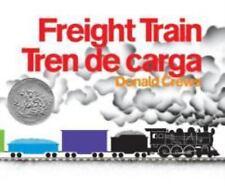 Freight Train/tren De Carga: By Donald Crews