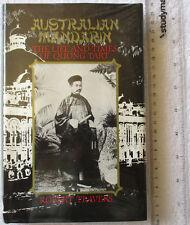 AUSTRALIAN MANDARIN Life Times of Quong Tart [TRAVERS] Braidwood BellsCreek 1stE